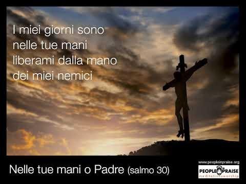 Peopleinpraise - Nelle tue mani o Padre (Meditation&Worship)