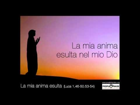 People In Praise - La mia anima esulta (Meditation&Worship)