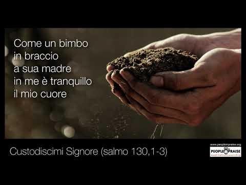 Peopleinpraise – Custodiscimi Signore (Meditation&Worship)