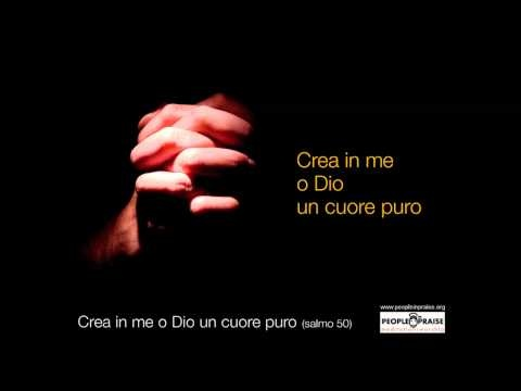 People In Praise - Crea in me o  Dio un cuore puro (Meditation&Worship)