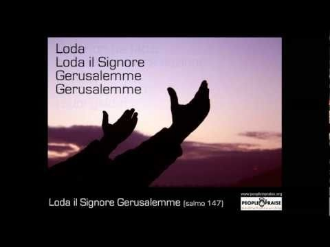 People In Praise -  Loda il Signore Gerusalemme (Meditation&Worship)
