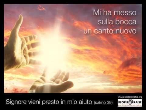 Peopleinpraise - Signore vieni presto in mio aiuto (Meditation&Worship)