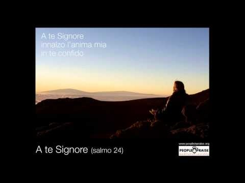 People In Praise - A te Signore (Meditation&Worship)