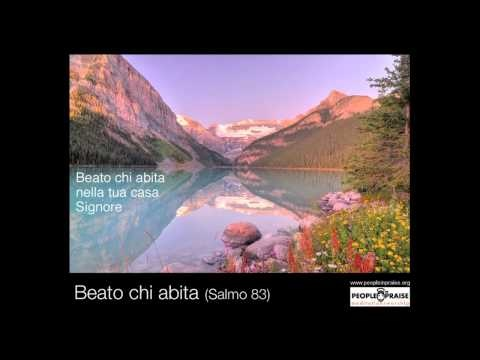 Peopleinpraise - Beato chi abita (Meditation&Worship)