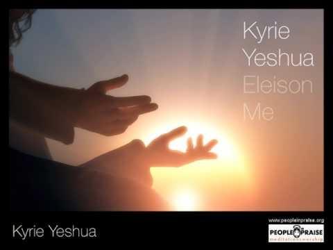 Peopleinpraise - Kyrie Yeshua (Meditation&Worship)